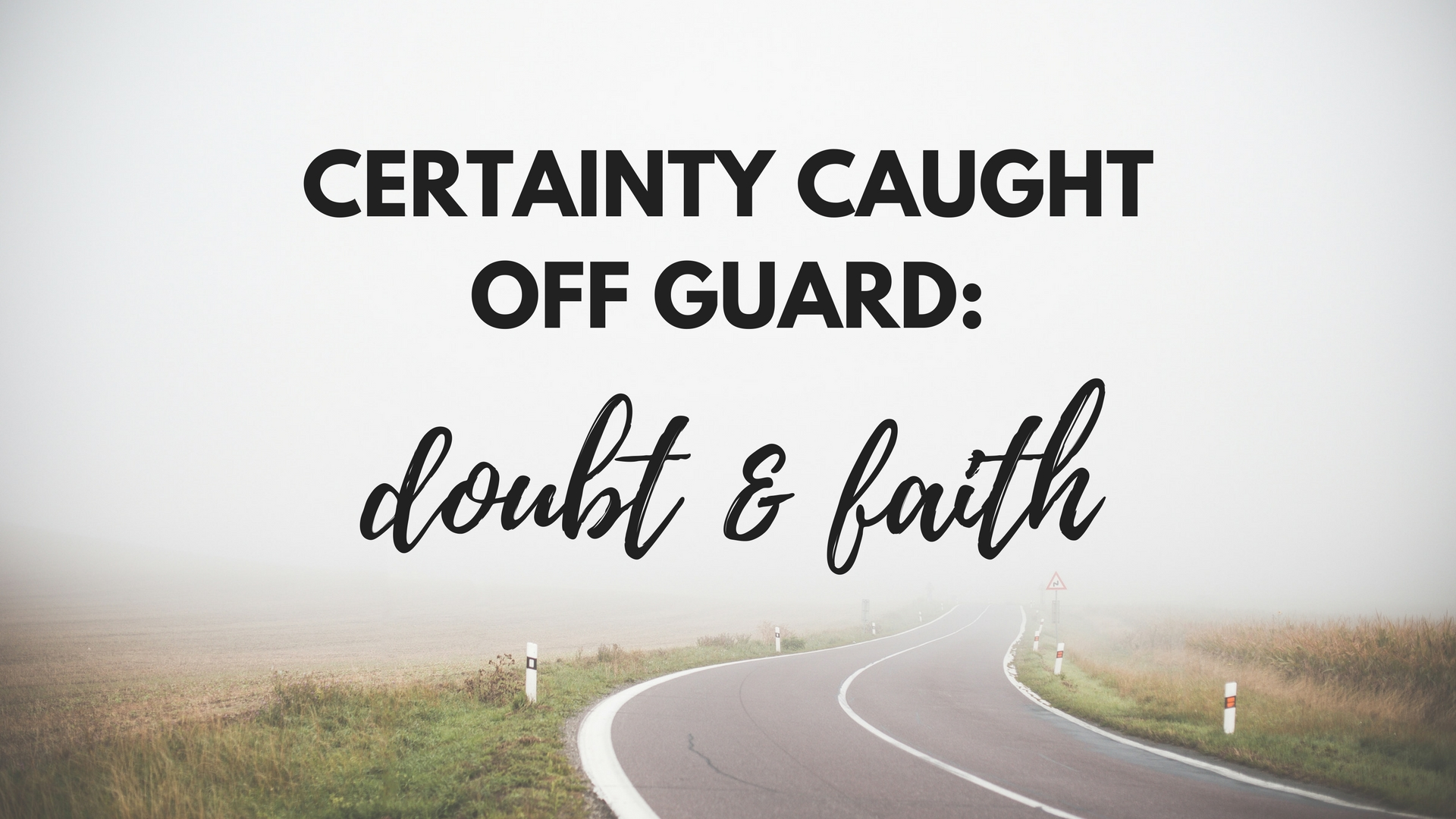 Certainty Caught Off Guard - March 2018