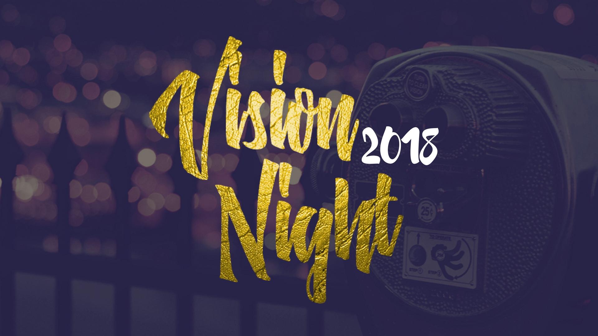 Vision Night - February 2018