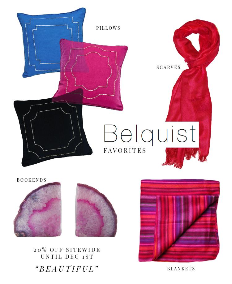 Belquist Shop Favorites