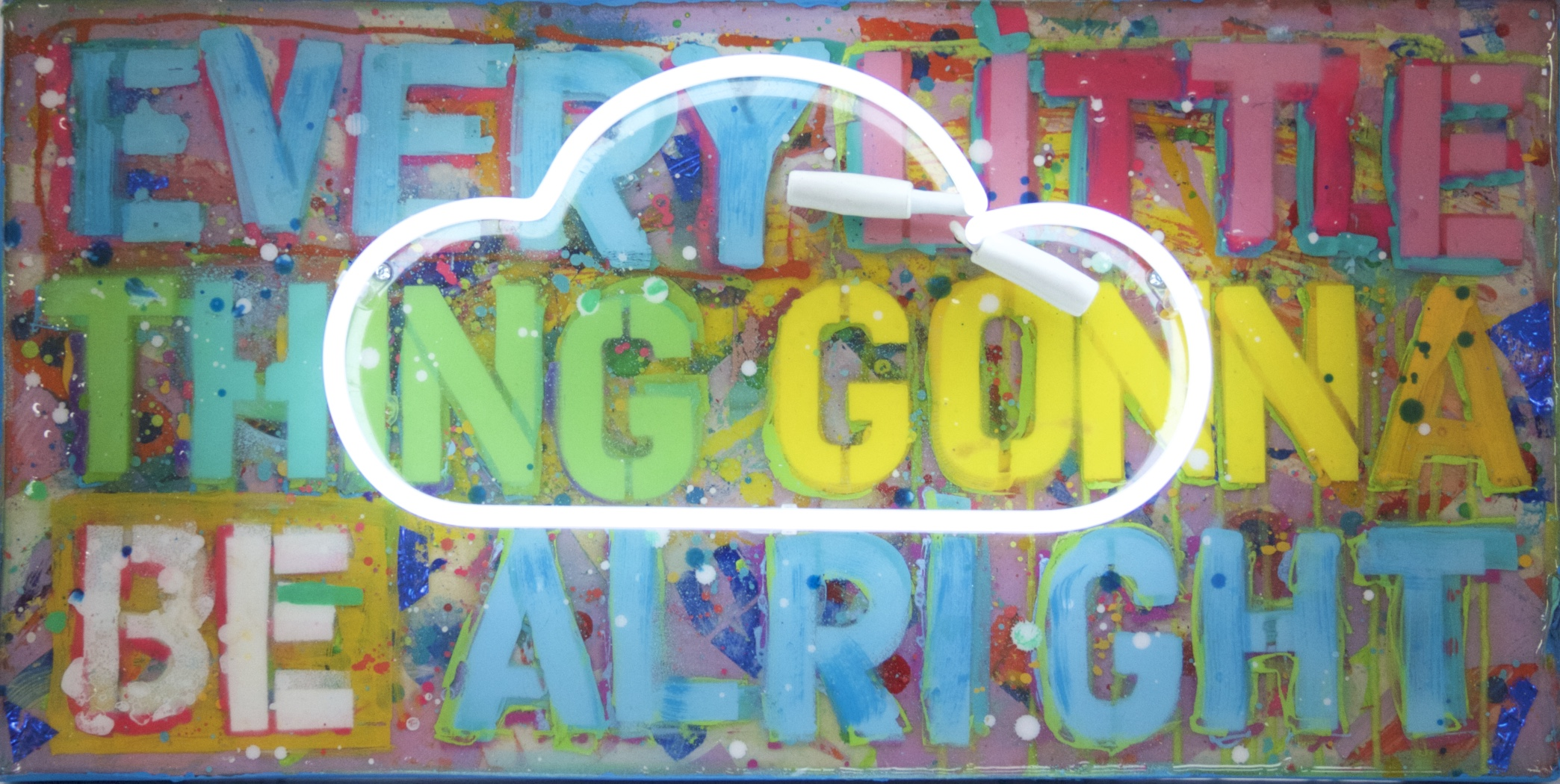 """""""Everything Gonna Be Alright""""  24"""" x 12"""" acrylic, resin, neon"""