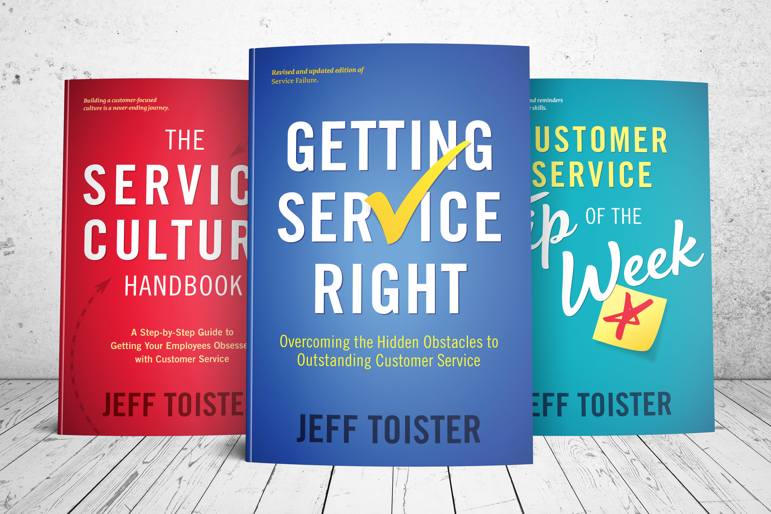 Cover images for  The Service Culture Handbook, Getting Service Right,  and  Customer Service Tip of the Week.
