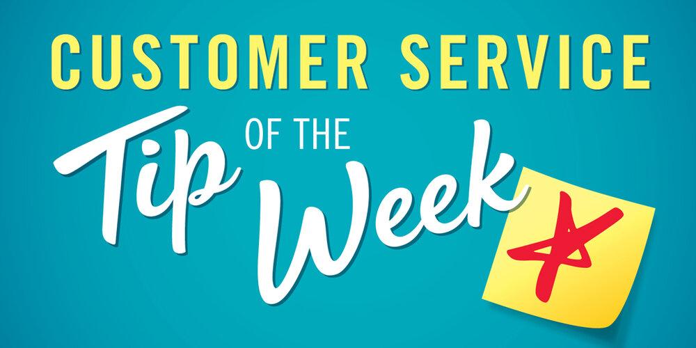 Customer Service Tip of the Week logo.
