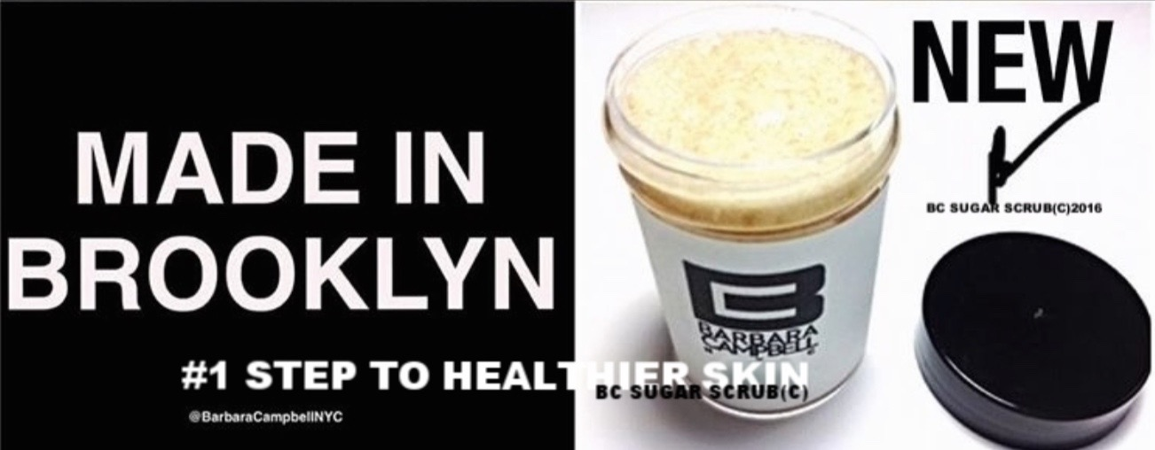 Made In Brooklyn Barbara Campbell BC Sugar Scrub 100% Natural Product: 1 Step To Healthier Skin (c)2016 .jpeg