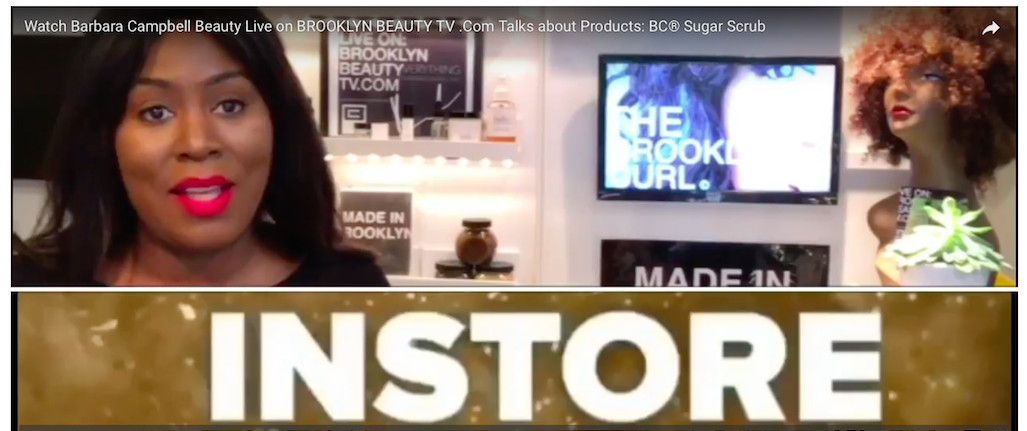 Watch Barbara Campbell Beauty Live On BROOKLYN BEAUTY TV .COM IN STORE PRODUCTS MADE IN BROOKLYN.png