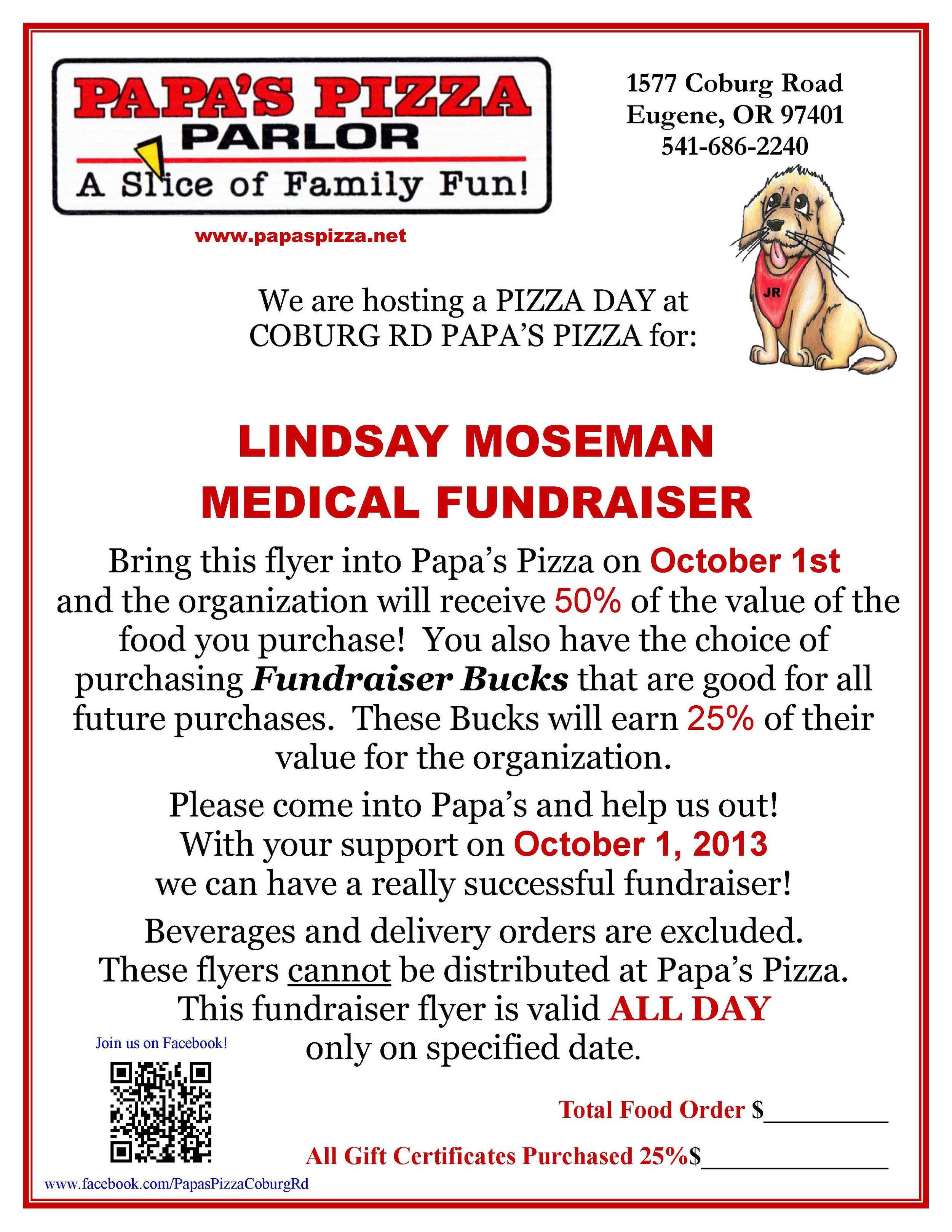 Print out this flyer and bring it with you to Papa's Pizza on October 1st.