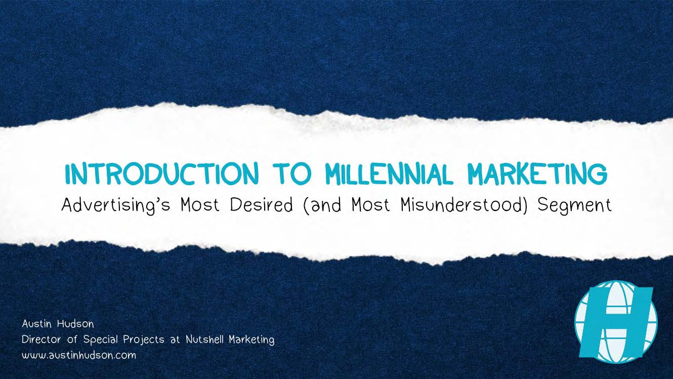 Introduction to Millennial Marketing  - A PDF presentation introducing some basics about the Millennial marketing segment.