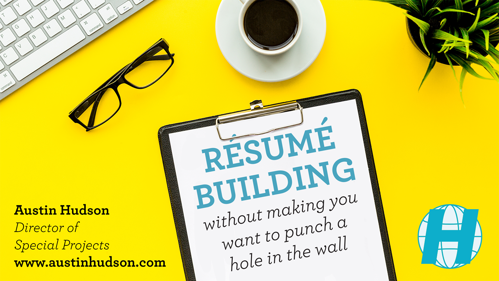 Résumé Building  - A PDF presentation about building your résumé and how to write a cover letter. There's also  this little bit  of supplemental fun.