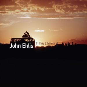 john_ehlis_in_this_lifetime-300x300.jpg