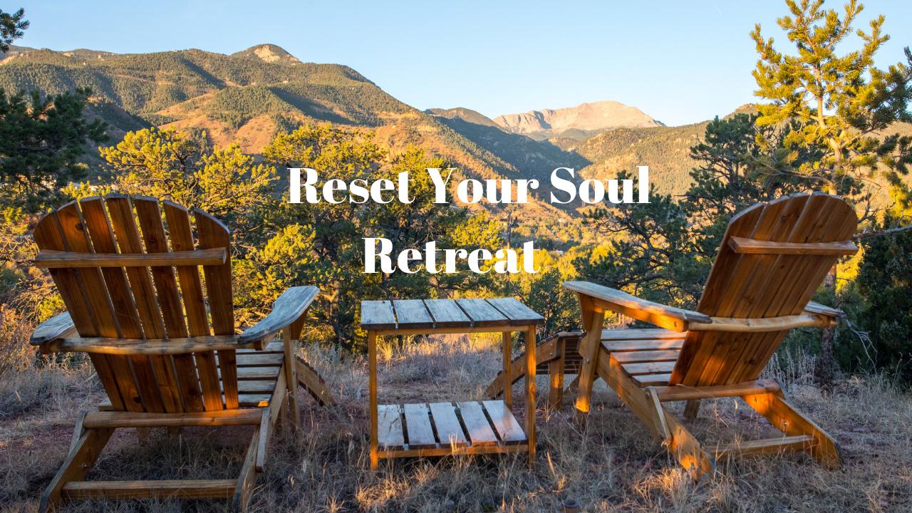 reset your soul - 2019 Colorado Retreat .png