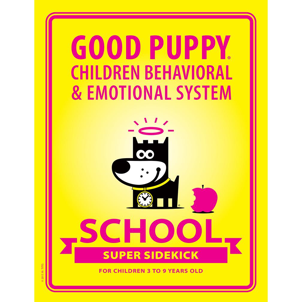 GOOD PUPPY Children Behavioral System . School . Teacher's Toolkit