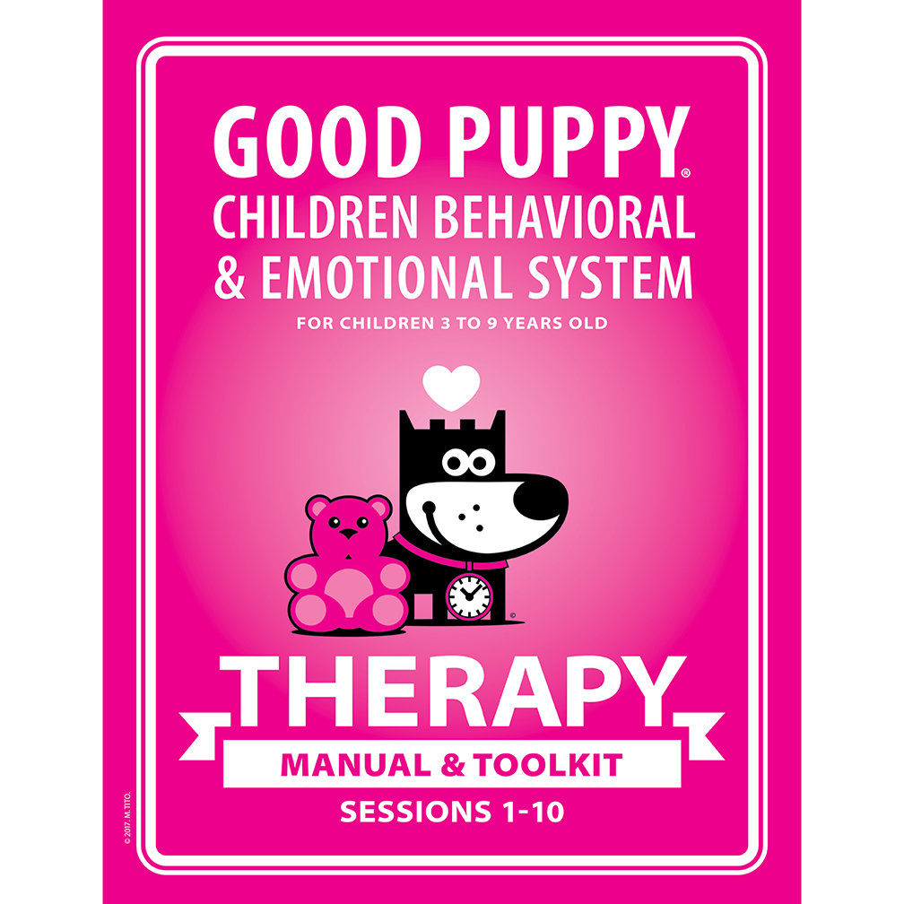 GOOD PUPPY Children Behavioral System . Therapy . Therapists' Toolkit