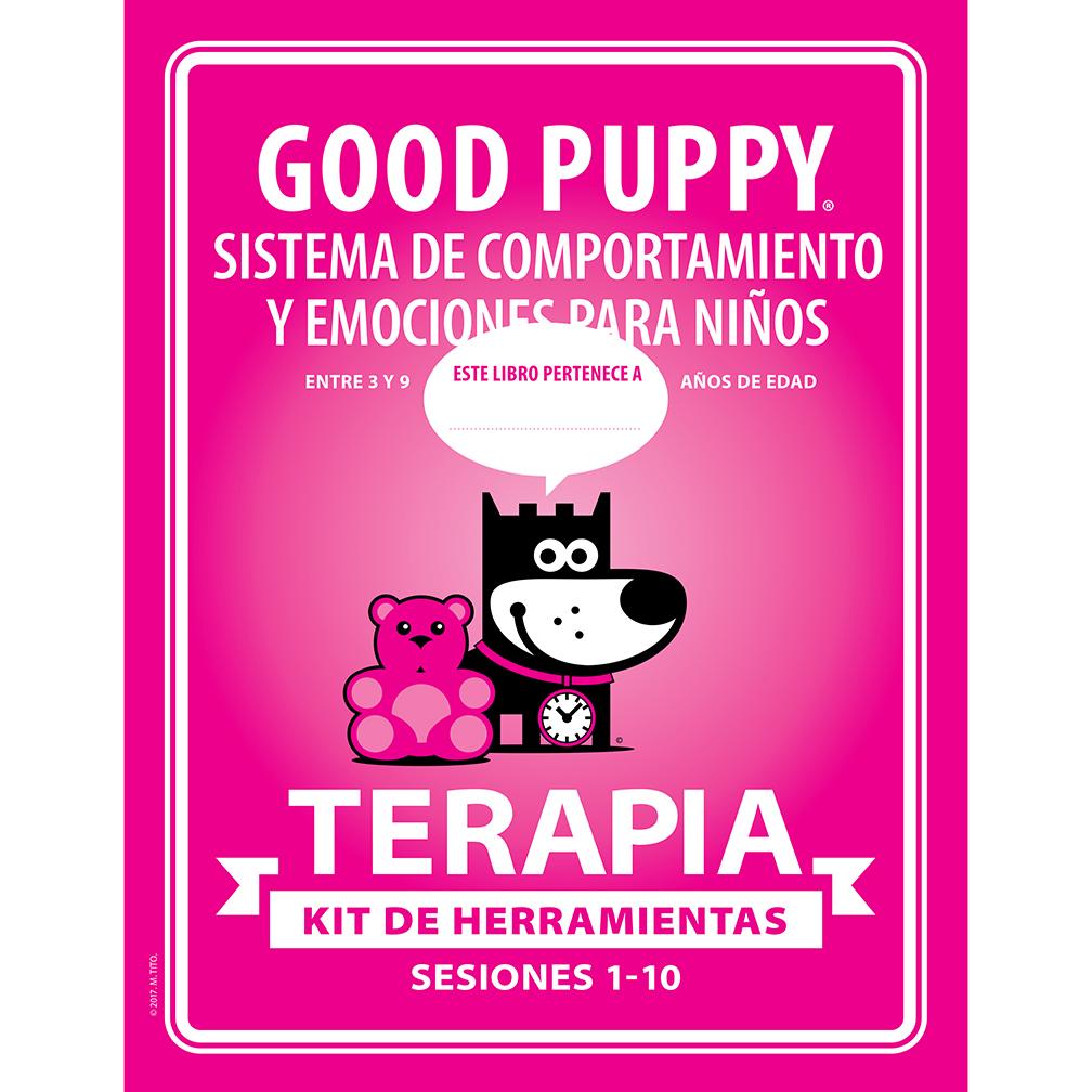 GOOD PUPPY Children Behavioral & Emotional System . TERAPIA . Kit De Herramientas