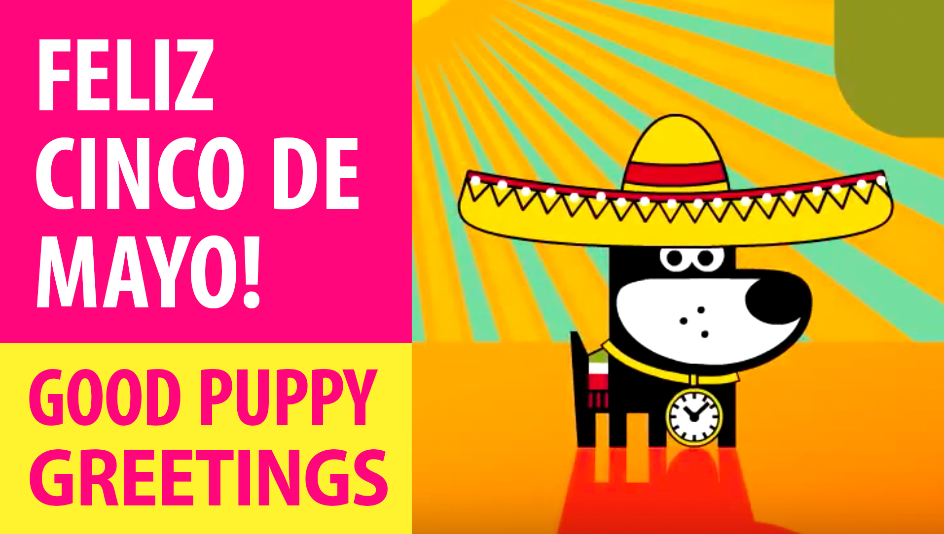 Feliz Cinco De Mayo! Animated Greeting Cards - Free E-Cards By GOOD PUPPY