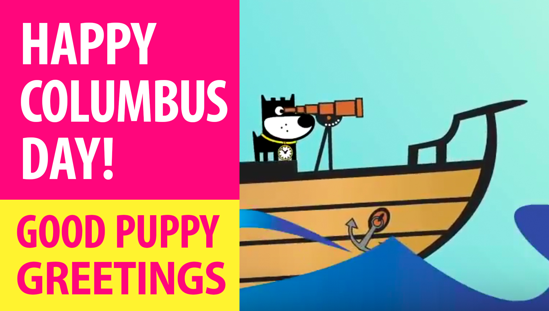 Happy Columbus Day! Animated Greeting Cards - Free E-Cards By GOOD PUPPY