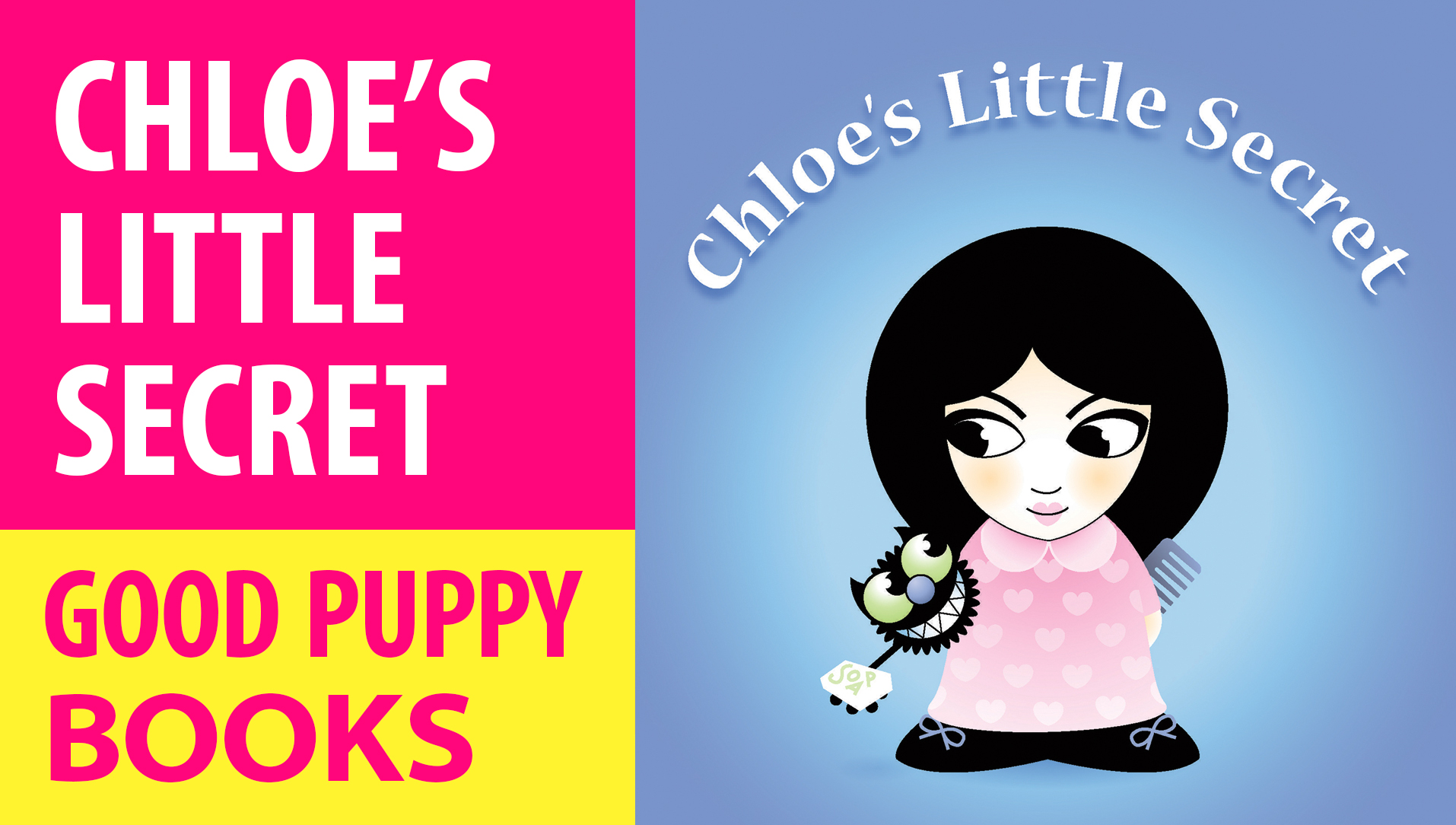 CHILDREN'S PICTURE BOOKS : Chloe's Little Secret