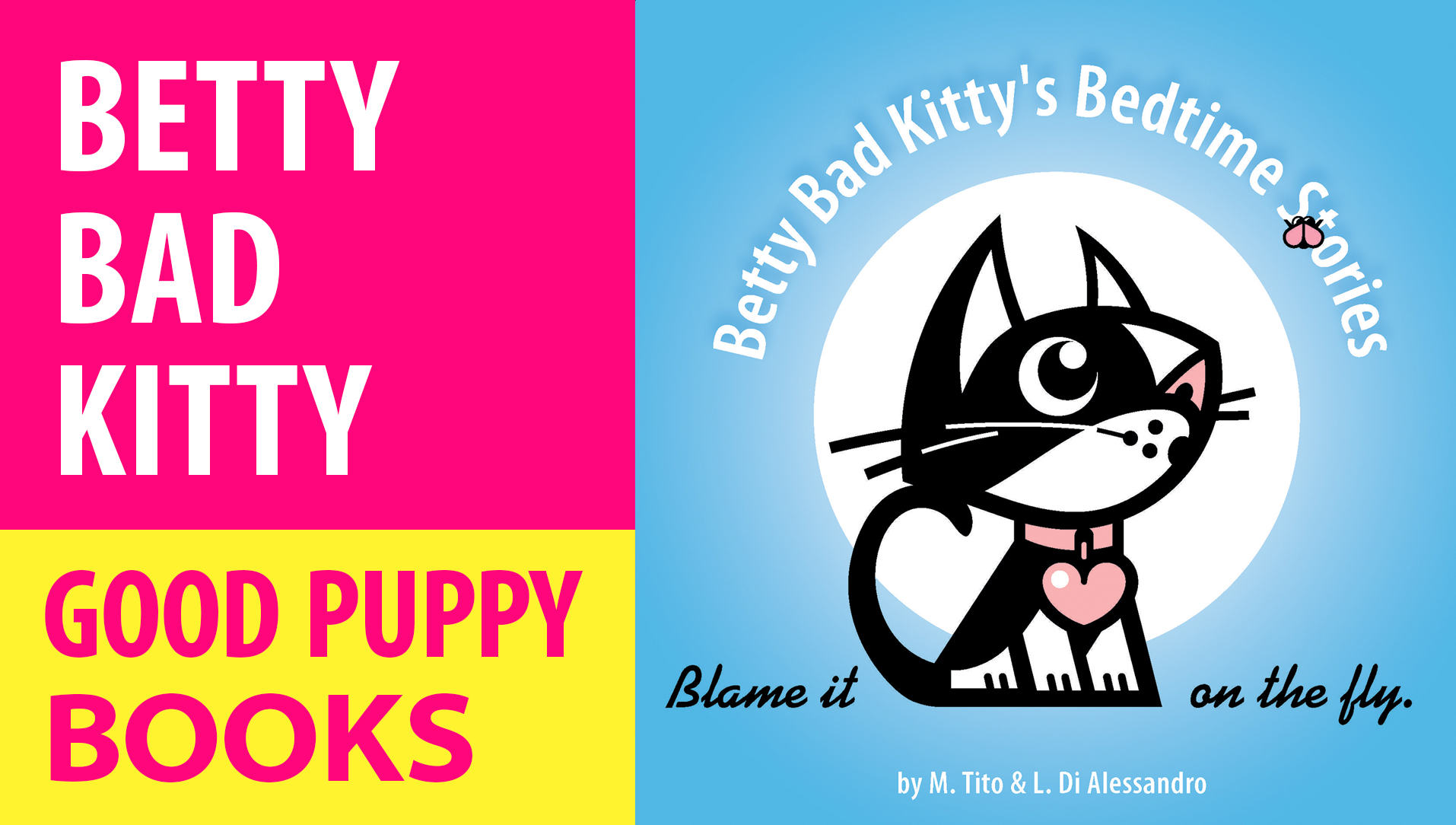 CHILDREN'S PICTURE BOOKS : Betty Bad Kitty's Bedtime Stories: Blame It On The Fly