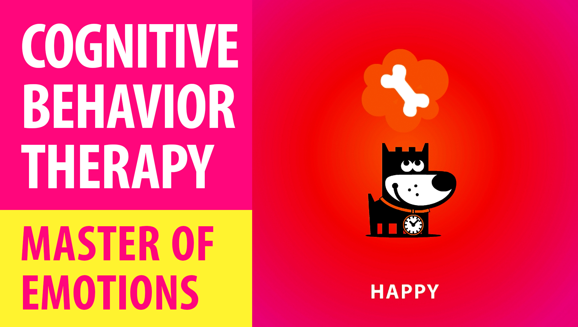 MASTER EMOTIONS : Cognitive Behavioral Therapy : Master Of Emotions