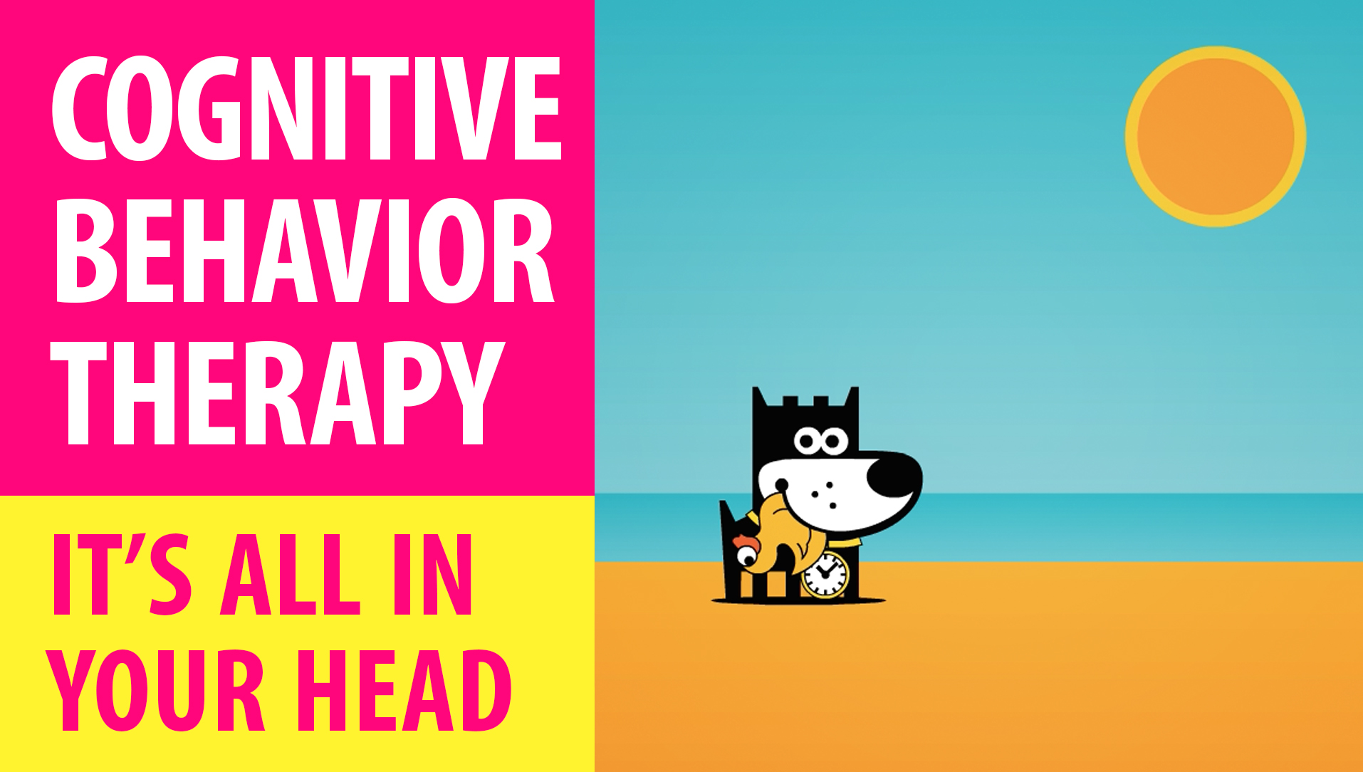 MASTER EMOTIONS : Cognitive Behavioral Therapy : It's All In Your Head