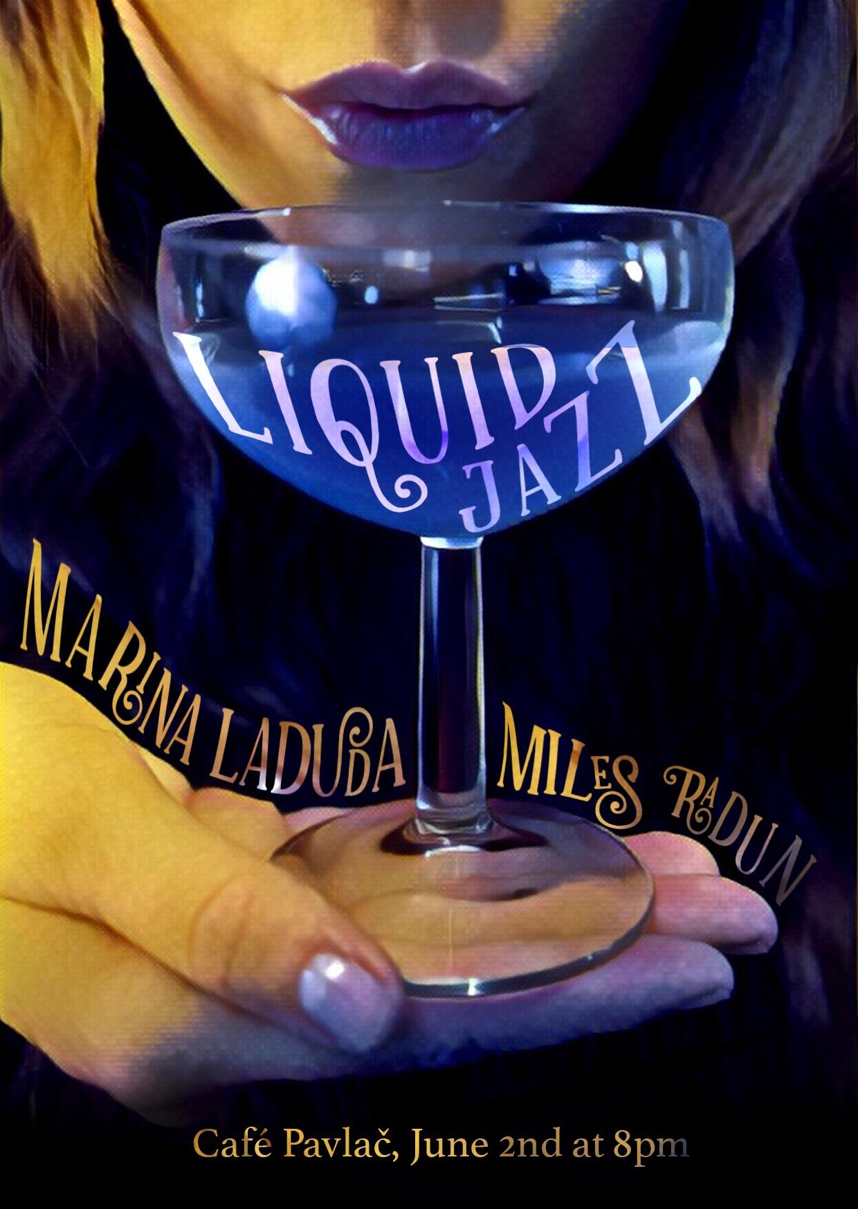 liquid jazz with marina laduda and miles radun in prague