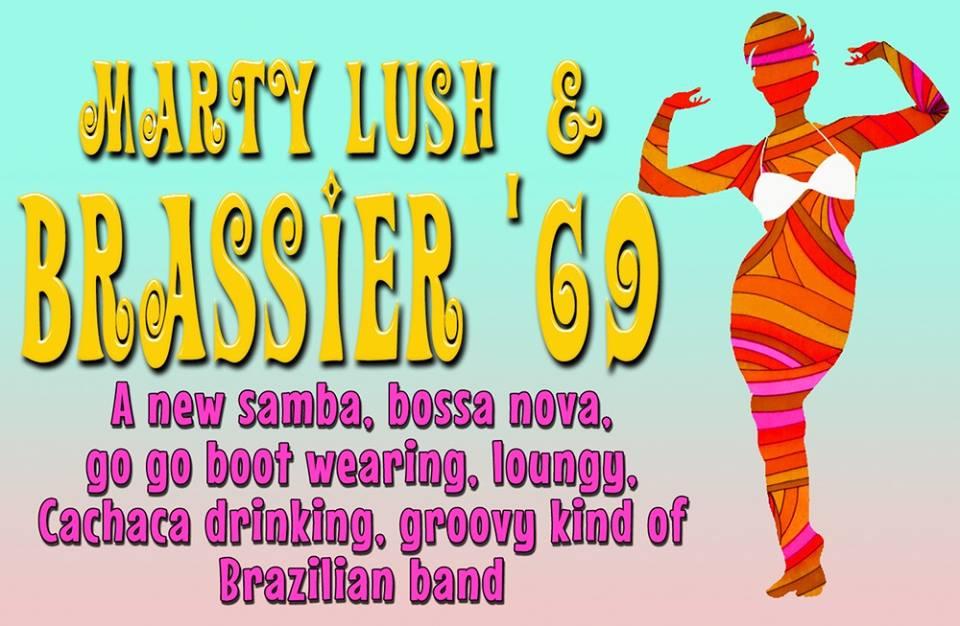Marty Lush & Brassier 69