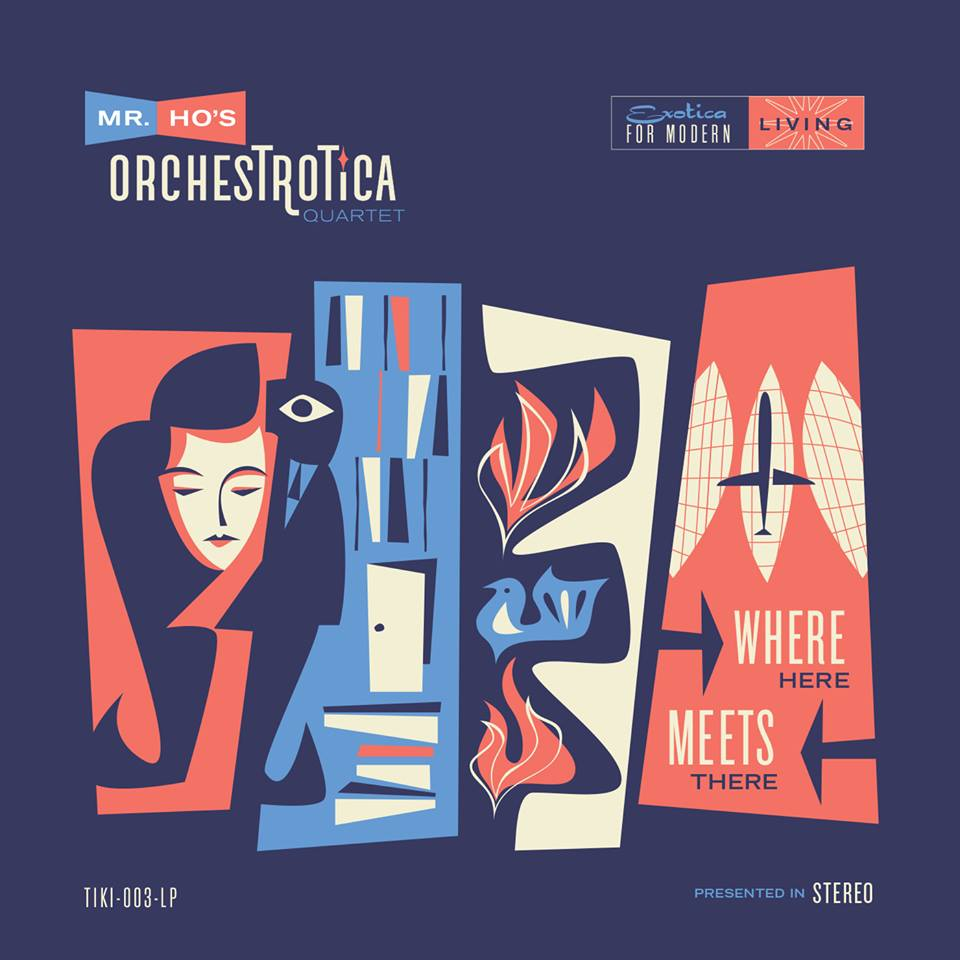 LIKE Mr. Ho's Orchestrotica on facebook  and never miss show info and all the mid century goodness