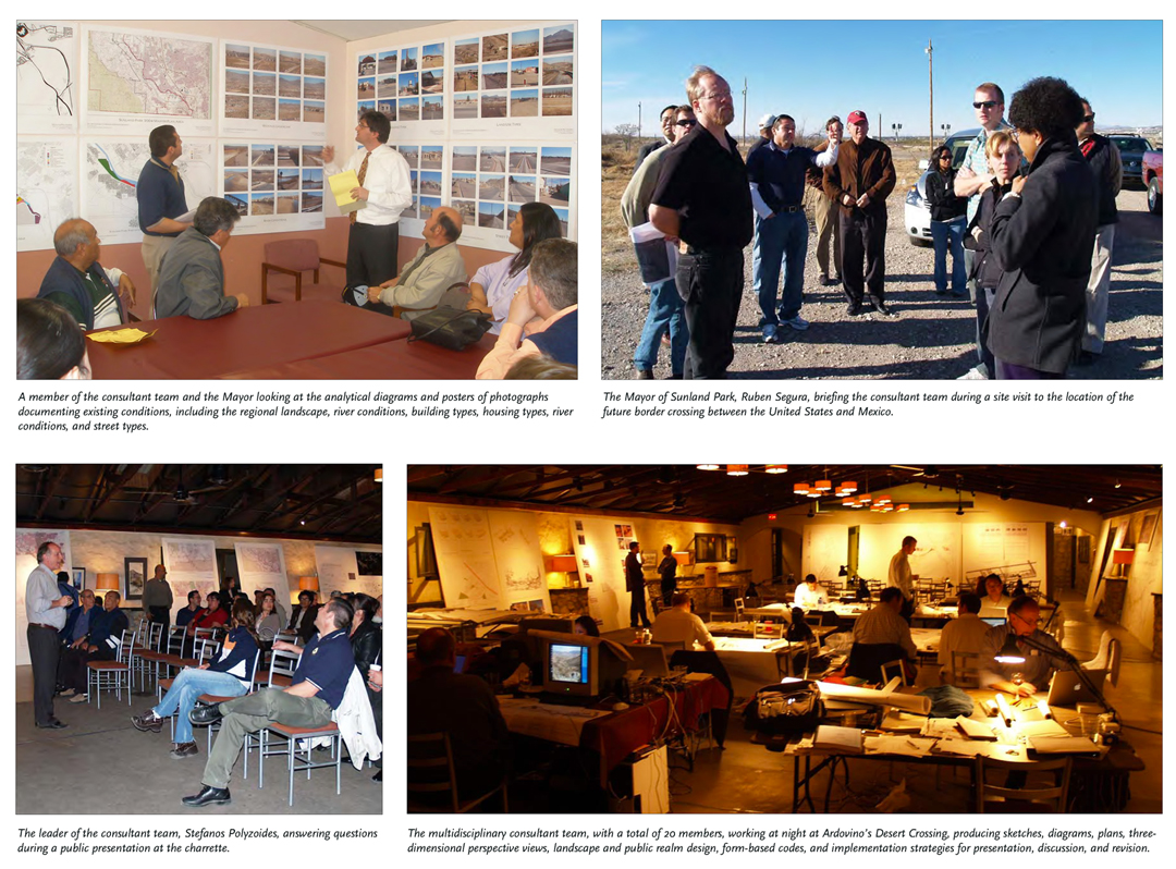 The immersive and collaborative nature of the practice meant spending a great deal of time on site in Sunland Park, including the public charrette and interactive presentations with community stakeholders. Source:  Moule & Polyzoides Architects and Urbanists