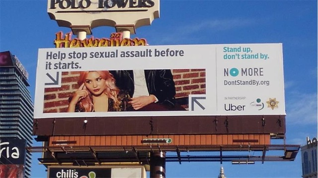 NO MORE X UBER - Photographs from the #DontStandBy Campaign were used OOH, social and web. Billboards of the campaign were put up in Vegas around the valley at various intersections.Posters can be seen hanging in participating bars in LA and Vegas. Images were also used on the Uber app for drivers and Digital Marquees.