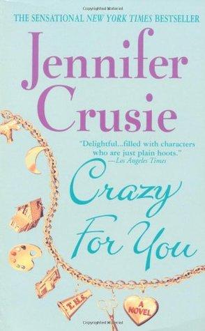 Crazy For You Jennifer Crusie.jpg