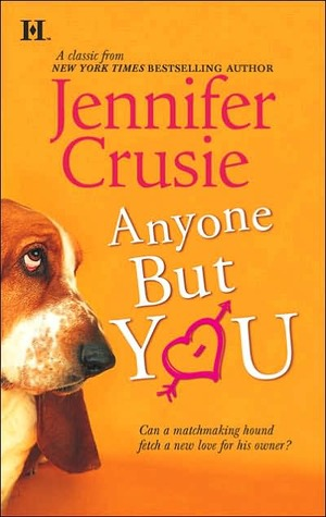 Anyone But You Jennifer Crusie.jpg