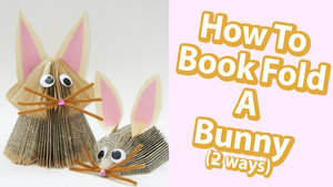 How+to+Book+Fold+a+Bunny+Two+Ways+Rabbit+Origami+Sculpture+Tutorial.jpg