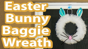 How+to+make+an+Easter+Bunny+Wreath+out+of+baggies.jpg