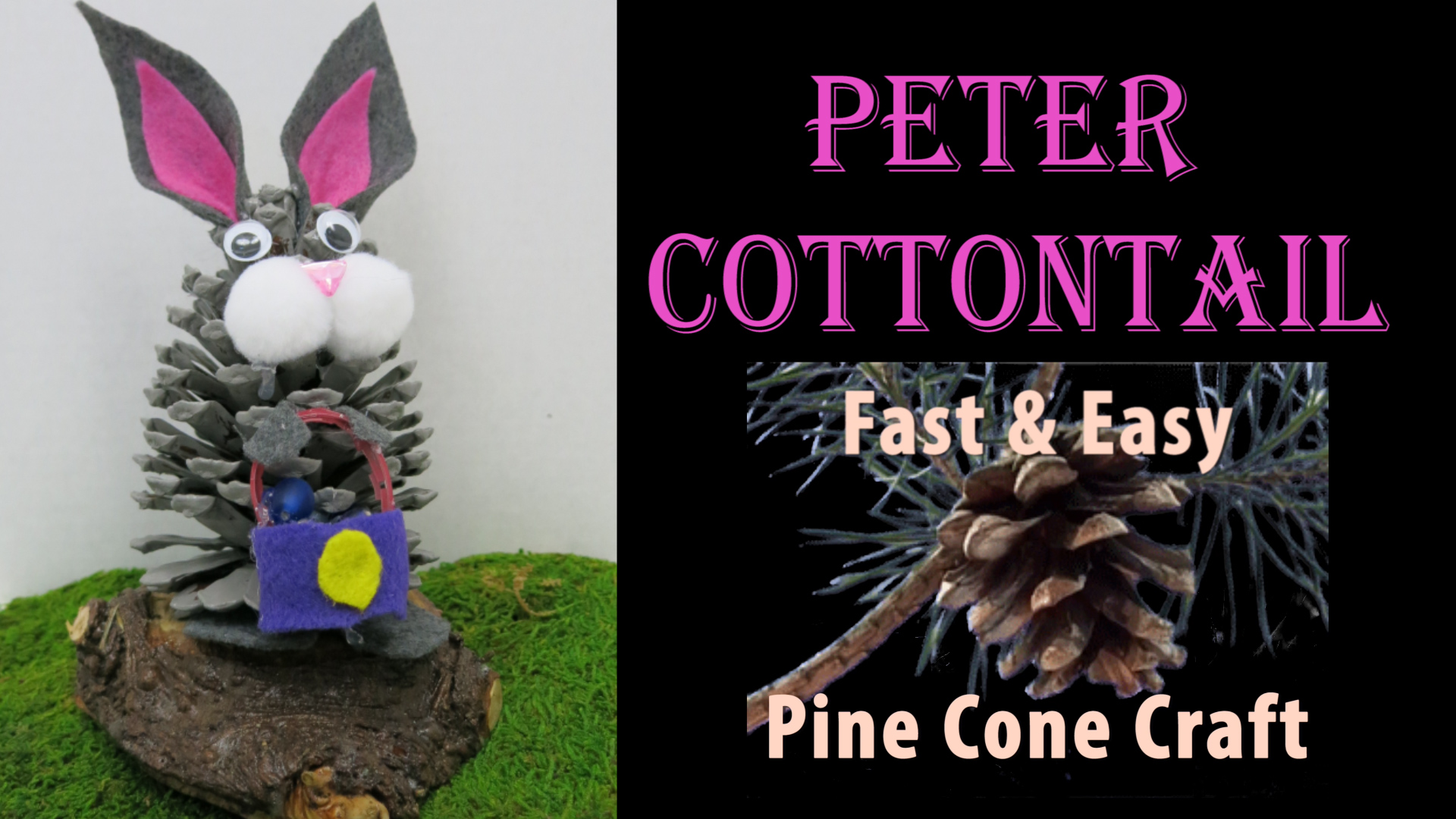 Peter Cottontail Fast and Easy Pine Cone Craft for Easter.jpg