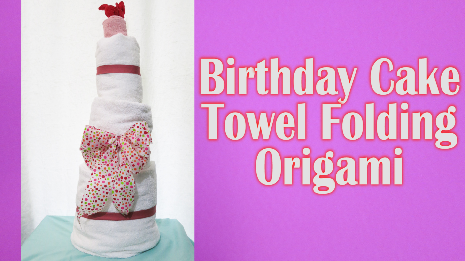 Happy Birthday Cake Towel Folding Origami.jpg