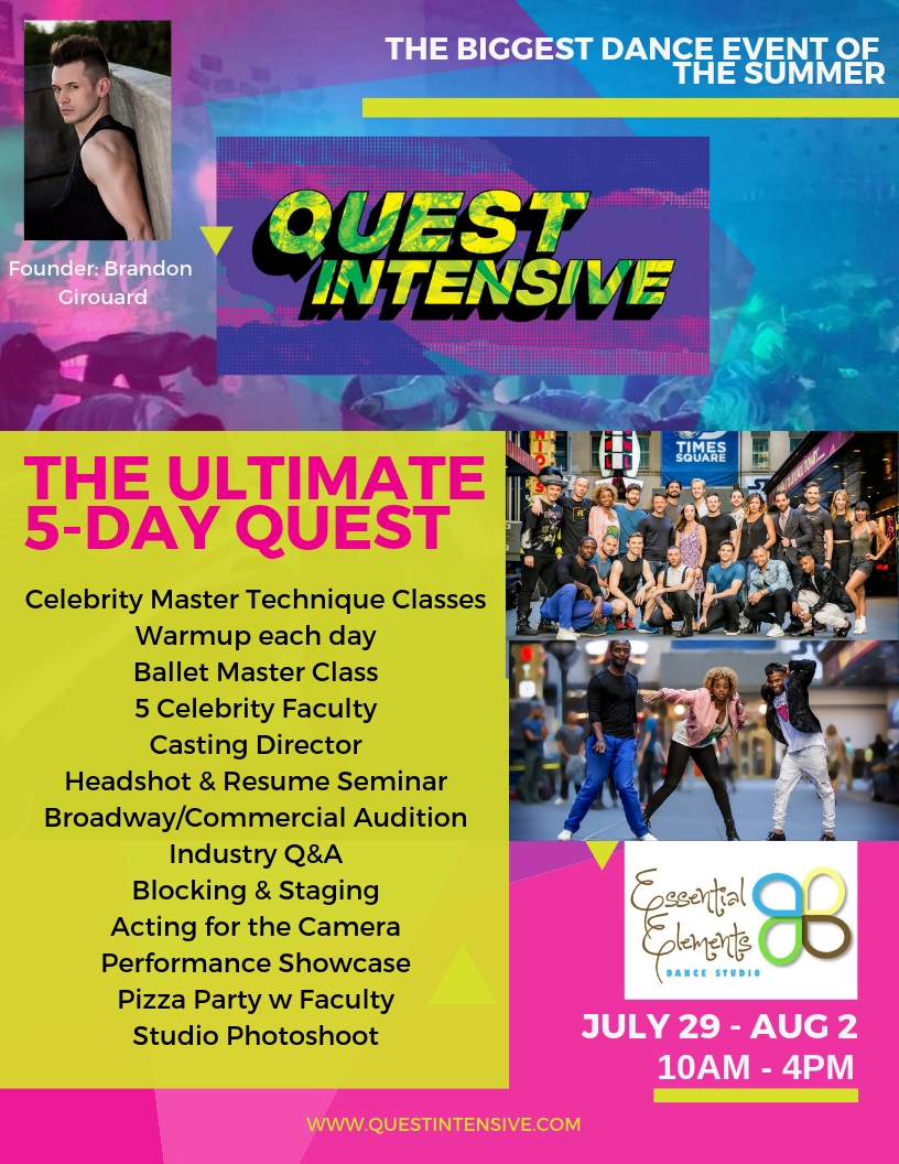 Brandon Girouard brings Quest Intensive to the Studio in July!!! This will literally be the very best week of your season!!!!Do not miss out on this Bi Yearly, in Studio Education Event.WEDNESDAY, July 31st: AFTER WE DANCE, WE SLOW DOWN, QUIET OUR MINDS AND JOIN TOGETHER TO LISTEN TO Guest Speaker, Nicki Francis. She will present the importance of self awareness and care for our teens. Tackling some very important issues, including Suicide. All registered dancers are welcome. All students 12 and under must be accompanied by parent or guardian.Our Studio is Our Safe Place—one more step toward creating the environment for our students to thrive and feel very comfortable in their own skin. - REGISTER HERE:https://squareup.com/store/essential-elements-dance-studio/item/quest-intensive-july-august?t=modal-em
