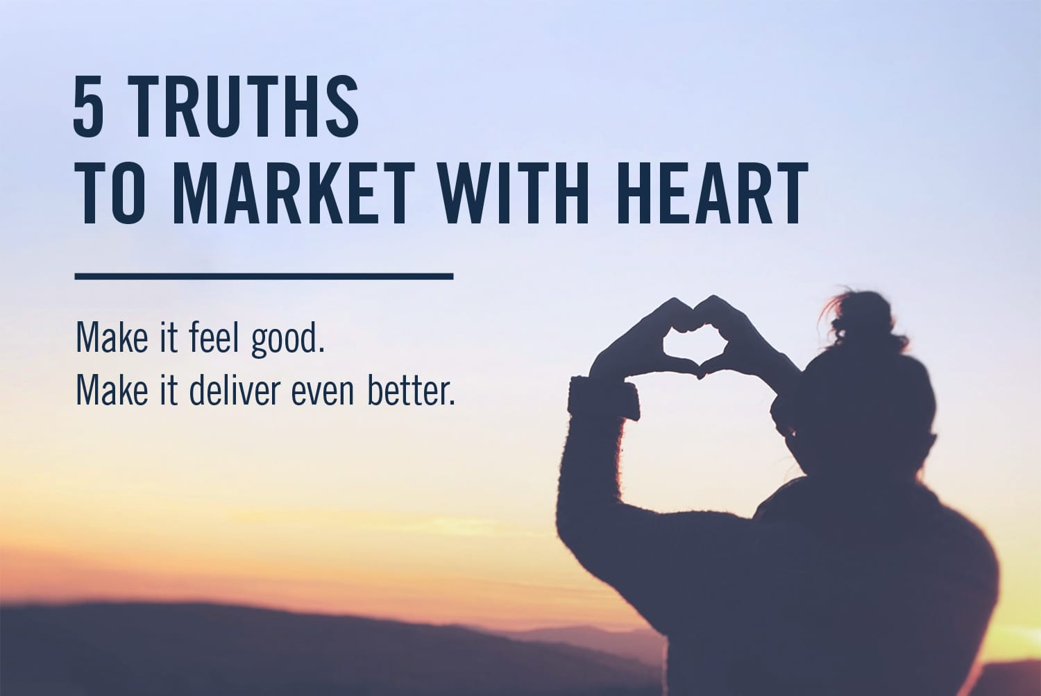 5-truths-to-market-with-heart.jpg