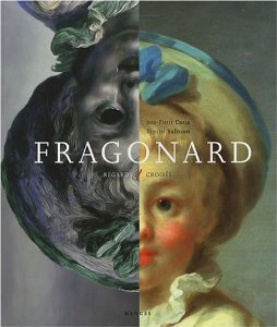 [click on image to purchase]     Fragonard : Regards croisés   Co-authored by Dimitri Salmon, Jean-Pierre Cuzin. Published 2007 by Editions Mengès (France).