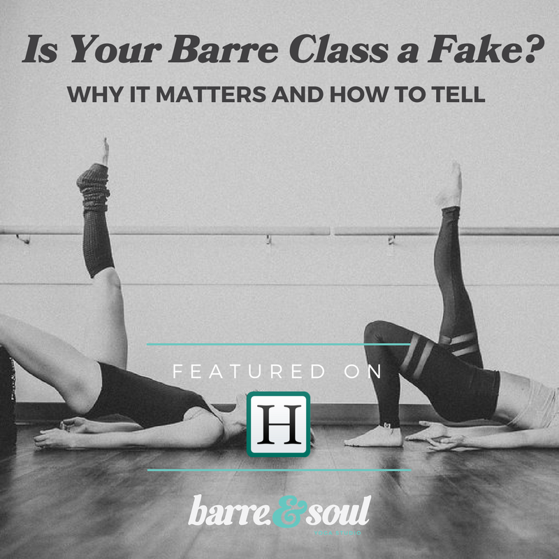 Huffpo Is Your Barre Class a Fake- Why it Matters + How to Tell.png