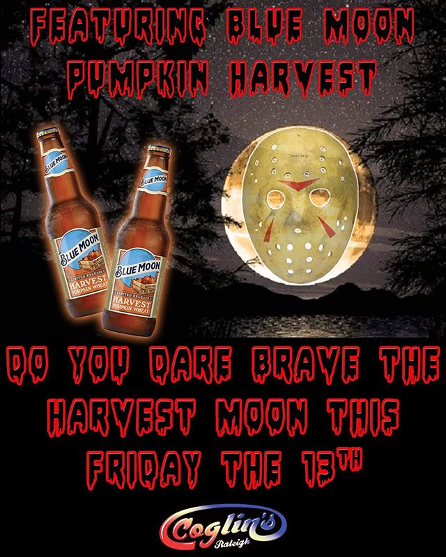 We've never let Friday the 13th slow down the party and we aren't about to start tonight! Freaky, rare moon or not. And to further laugh in the face of danger, we're featuring Blue Moon Harvest Pumpkin Wheat while it lasts.