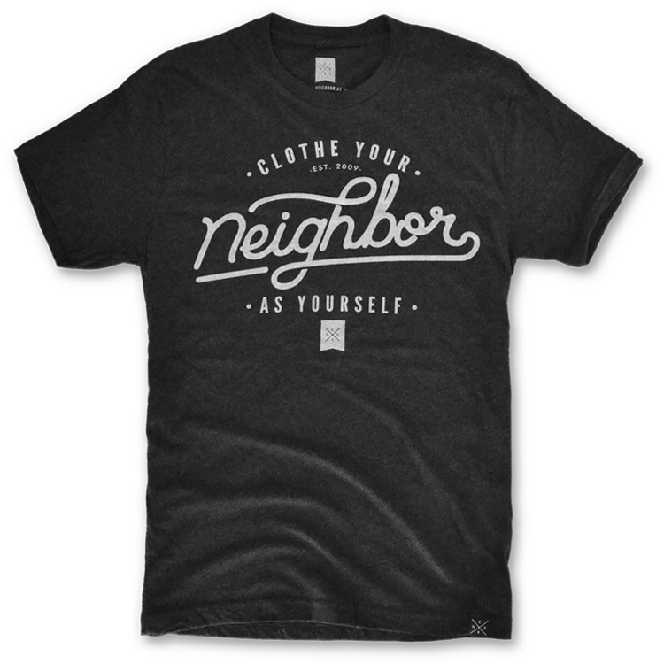 6. Clothe Your Neighbor As Yourself  This company sells really well designed apparel and 100% of each purchase goes to the charity of your choice. They give you a few choices and you get to pick who you help. We have purchased from this company and love their products.
