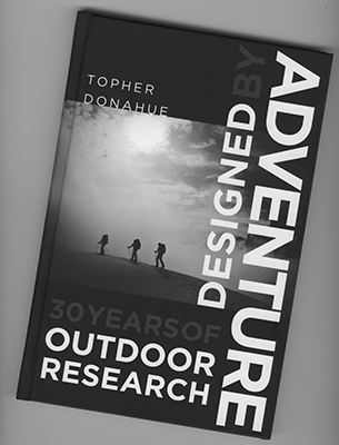 Designed by Adventure, 30 years of Outdoor Research is the corporate biography of one of America's great brands.  Free download of Designed by Adventure ebook here .