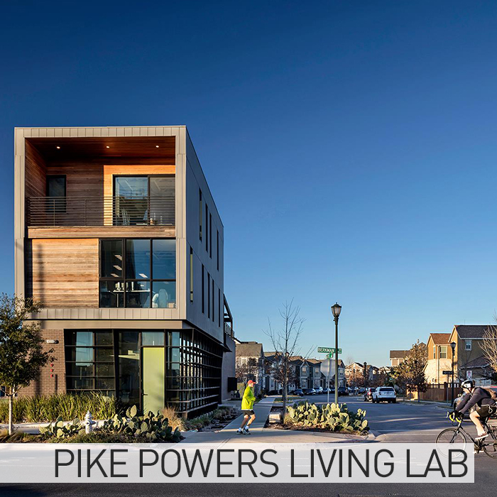 Pike Powers Living Lab