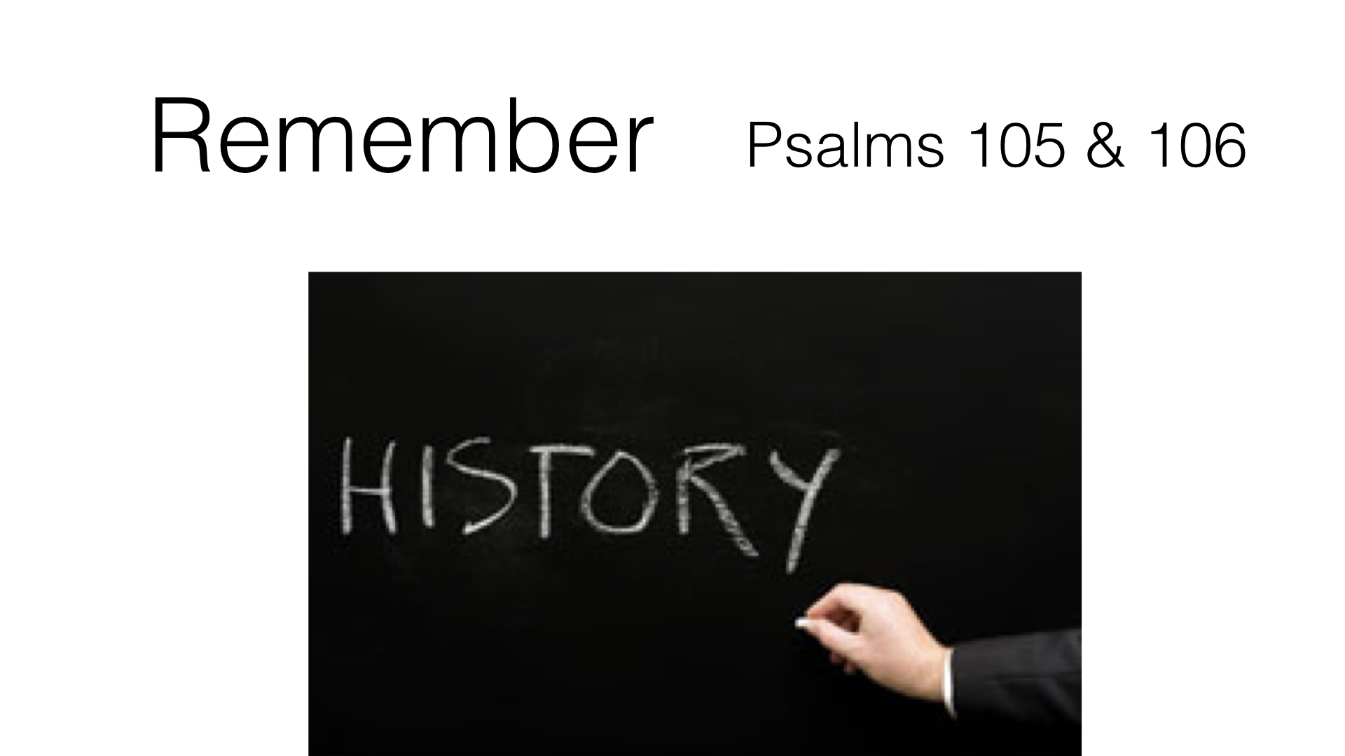 Remember Ps. 105, 106 WIDE.001.jpeg