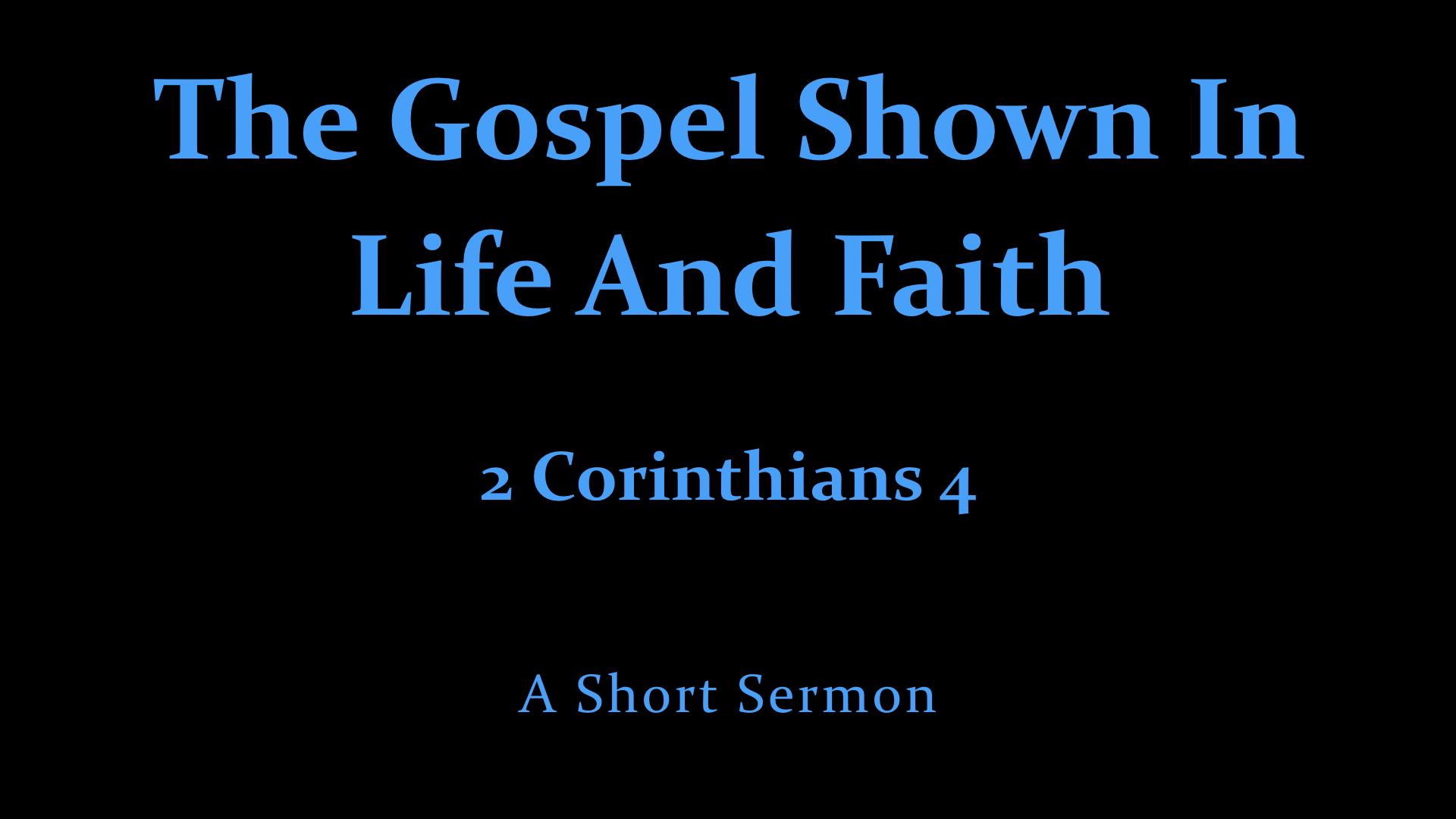 The Gospel Shown In Life And Faith.001.jpeg
