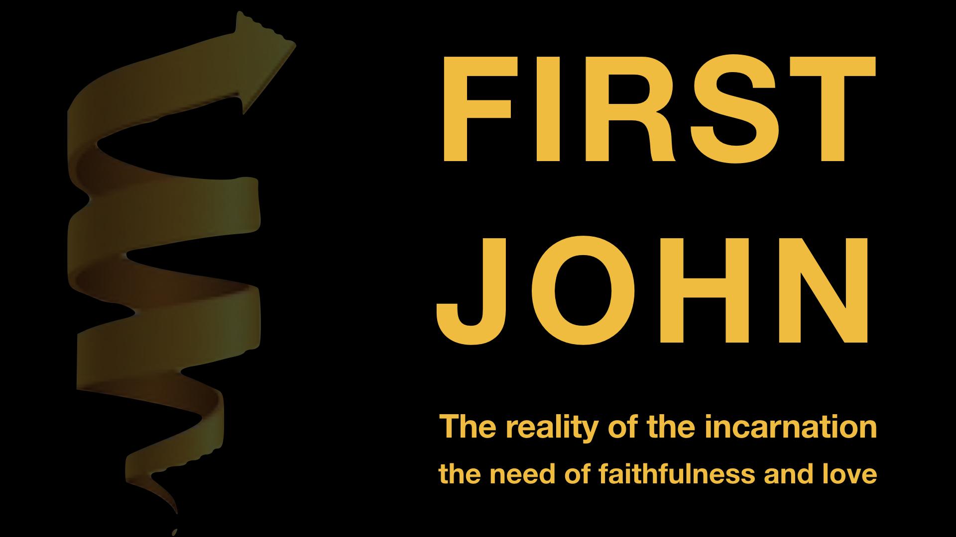 1 John Series Opener WIDE.001.jpeg