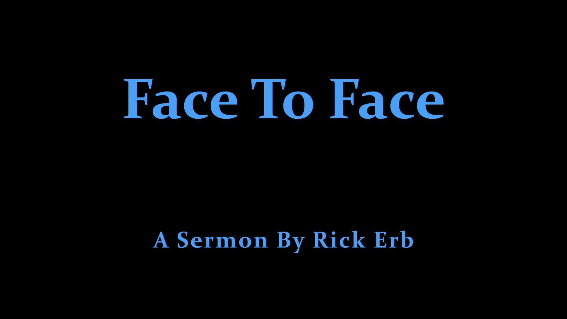 Face To Face - Rick Erb.jpeg
