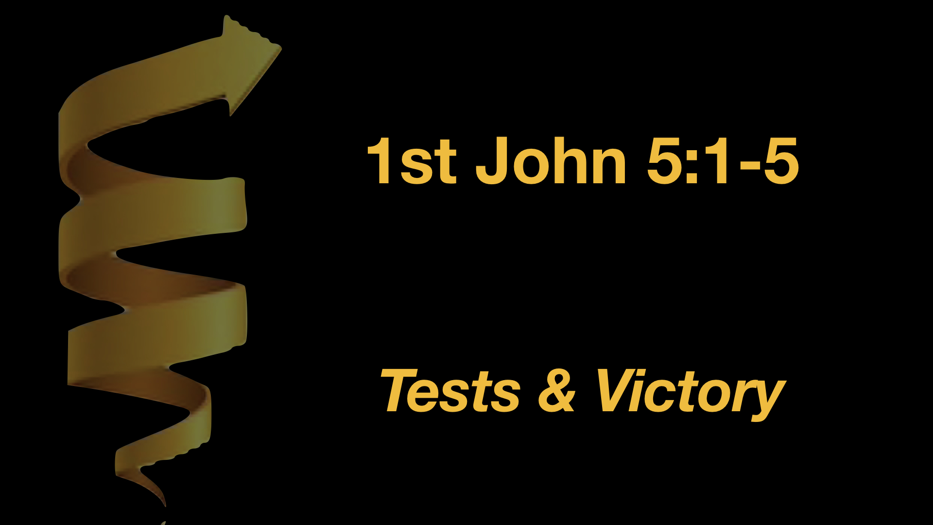1 Jn 5;1-5 Tests And Victory.jpeg