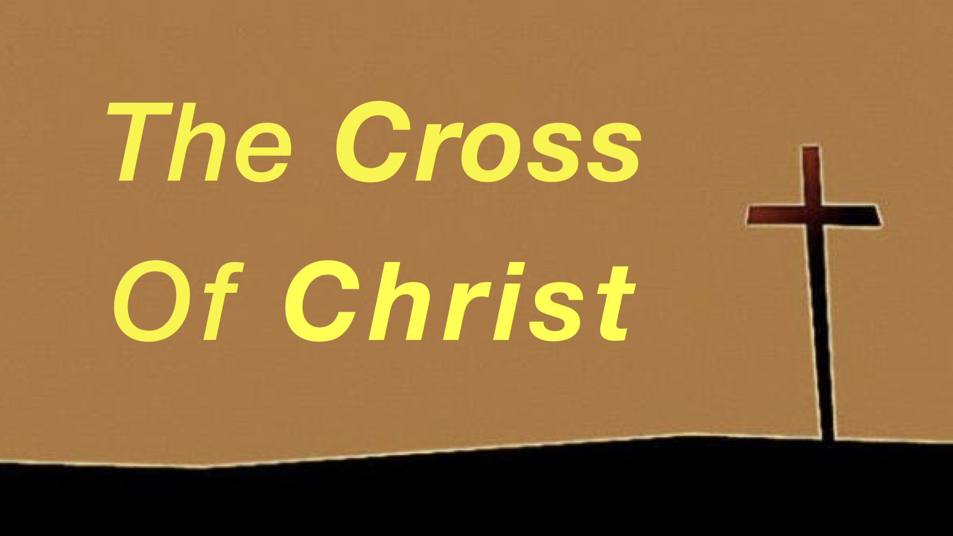 The Cross Of Christ WIDE.001.jpeg