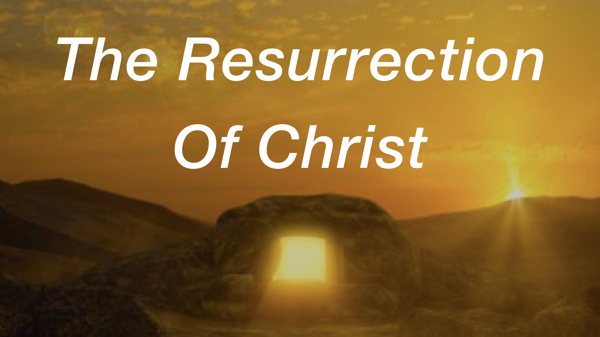 The Resurrection Of Christ WIDE.001.jpeg