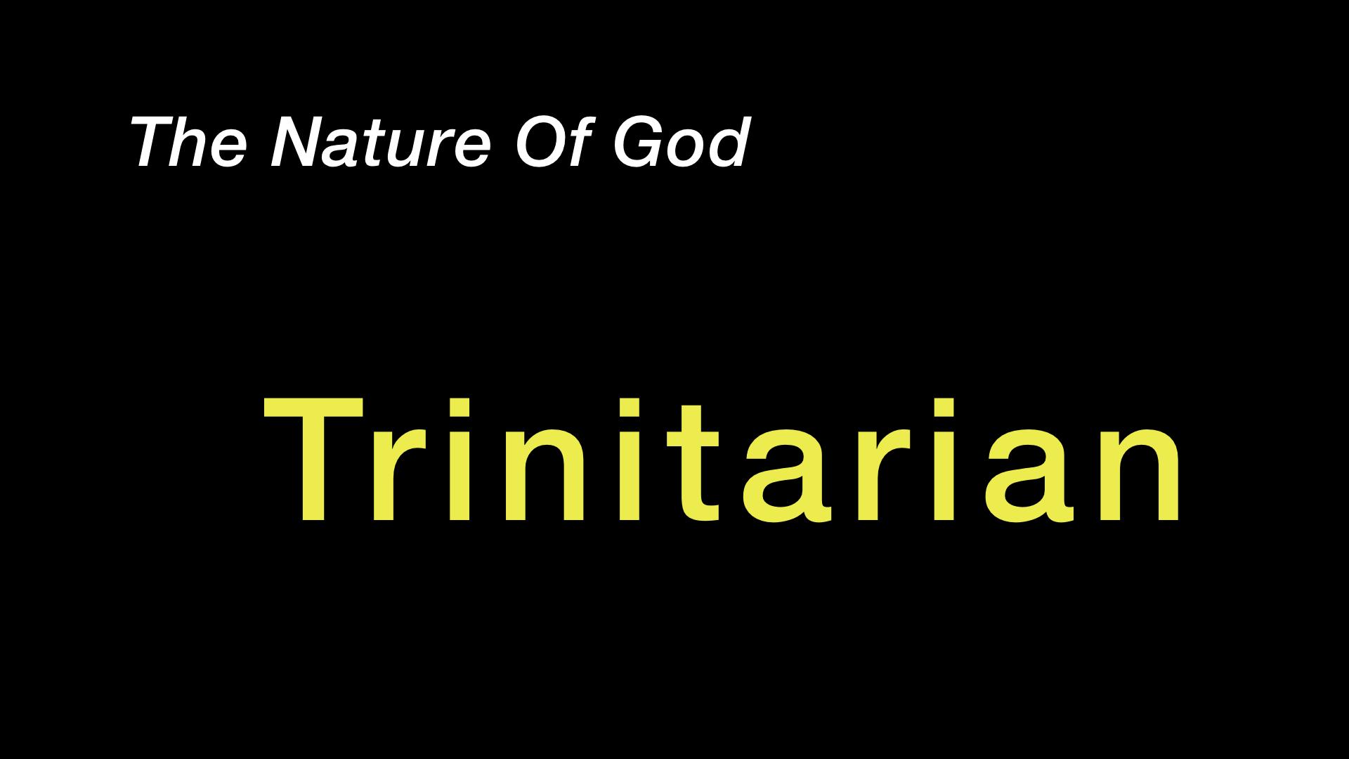 Nature Of God - Trinity WIDE.jpeg