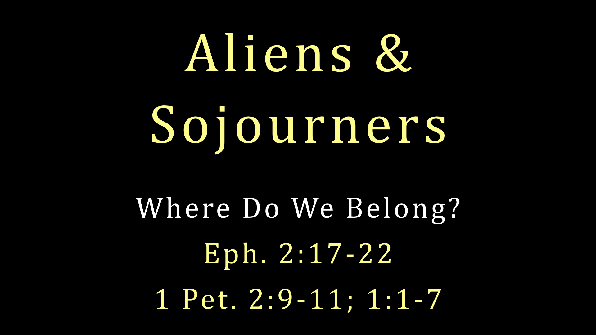 Aliens And Sojourners WIDE.001.jpeg